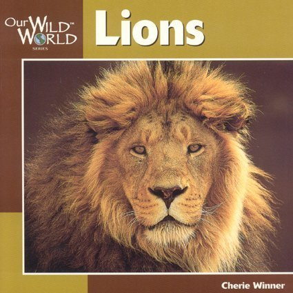 Lions (Our Wild World) ebook