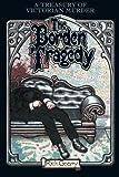 Borden Tragedy, Rick Geary, 1561631892