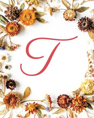 T: Monogram Initial Blank Sheet Music for Guitar, 100 Blank Pages with Guitar Chord Boxes, Standard Staff & Tablature - Music Staff Paper/Sheet Music Blank/Music Notation- Fall Flowers (Volume 20) ()