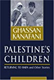 img - for Palestine's Children: Returning to Haifa & Other Stories book / textbook / text book