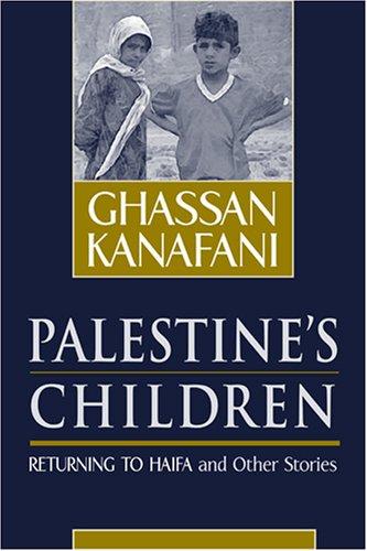 Palestine's Children: Returning to Haifa & Other Stories