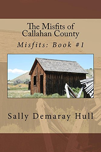The Misfits of Callahan County by [Hull, Sally]