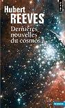 Dernières nouvelles du cosmos par Reeves