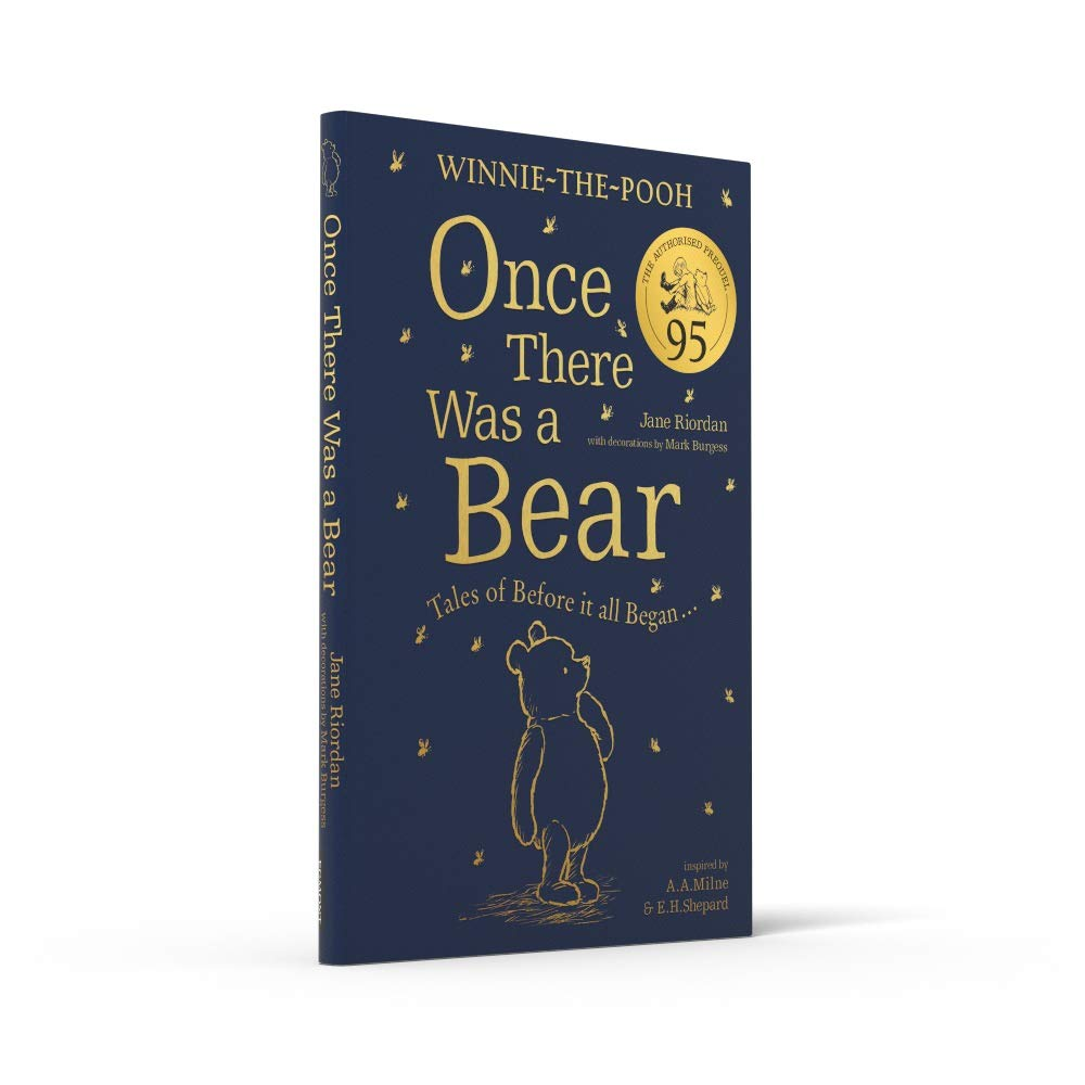 Winnie-the-Pooh: Once There Was a Bear (The Official 95th Anniversary  Prequel): Enjoy a step back in time with the authorised prequel, Winnie-the- Pooh: Once There Was a Bear: Amazon.co.uk: Riordan, Jane: 9780755500734:  Books
