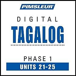 Tagalog Phase 1, Unit 21-25