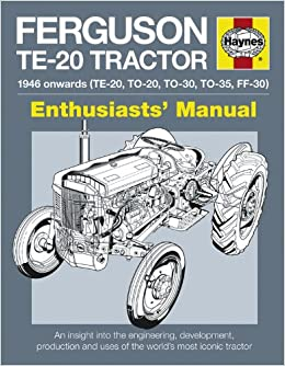 Ferguson Tractor Manual: An Insight into Owning, Restoring