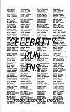 Celebrity Run-Ins