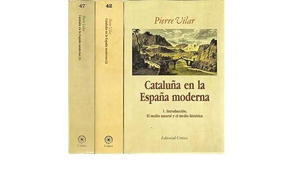 Cataluña en la España moderna.: Amazon.es: Vilar, Pierre: Libros