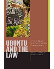uBuntu and the Law: African Ideals and Postapartheid Jurisprudence