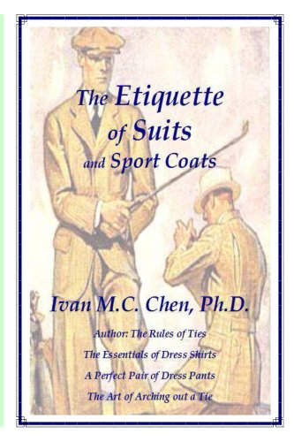 The Etiquette of Suits and Sport Coats (Suits And Sportcoats)