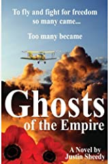 Ghosts of the Empire by Justin Sheedy (2013-11-01) Paperback