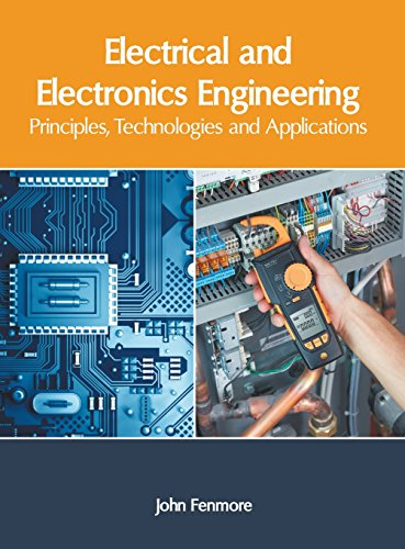Electrical and Electronics Engineering: Principles, Technologies and Applications