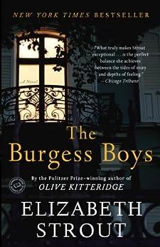 The Burgess Boys: A Novel by [Strout, Elizabeth]