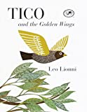 Tico and the Golden Wings, Leo Lionni, 0613331451