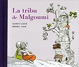 img - for La tribu de Malgoumi book / textbook / text book