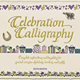 Celebration Calligraphy, Ruth Booth, 0764139487