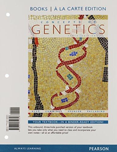Concepts of Genetics, Books a la Carte Plus...