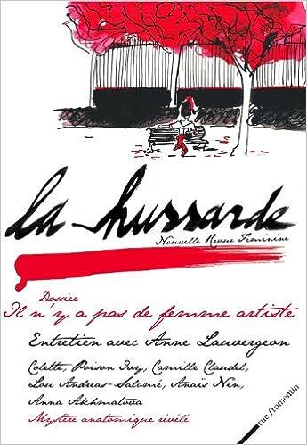 Lire La hussarde, N° 1, Septembre-octo : Il n'y a pas de femme artiste pdf epub
