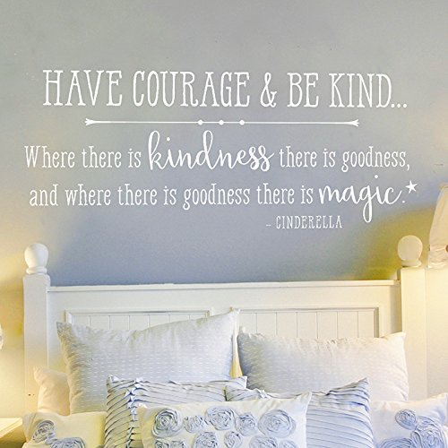 Have courage & be kind HORIZ | Wall Decals for Kids, Cinderella Wall Decal, Wall Stickers Quotes, Vinyl Decal, Wall Decals for Bedroom by Old Barn Rescue