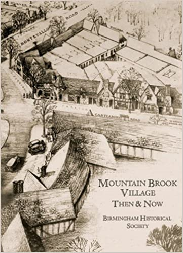 Image result for mountain brook village then and now birmingham historical society