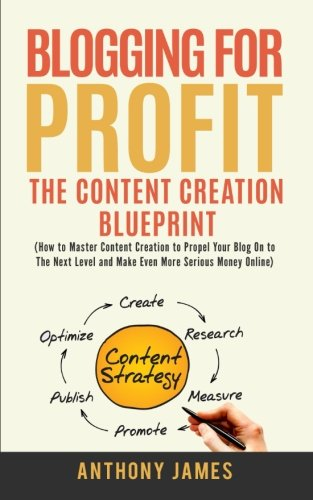 51fE3kWM DL - Blogging for Profit: The Content Creation Blueprint (How to Master Content Creation to Propel Your Blog On to the Next Level and Make Even More Serious Money Online)