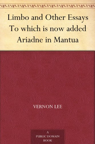 Limbo and Other Essays To which is now added Ariadne in Mantua