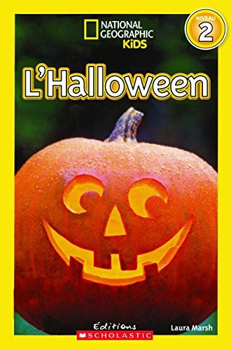 National Geographic Kids : L'Halloween (niveau 2) by Laura Marsh (September 01,2015) -