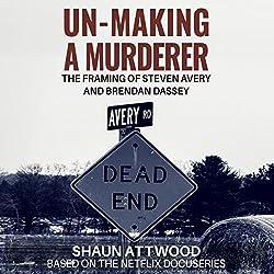 Un-Making a Murderer
