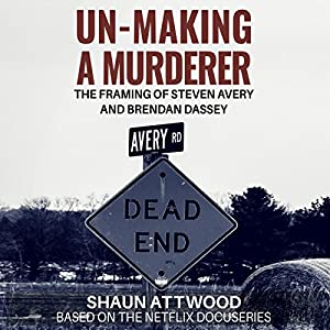 Un-Making a Murderer Audiobook