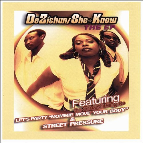 She Dont Know Mp3: Amazon.com: Let's Party Mommie Move Your Body: Dezishun