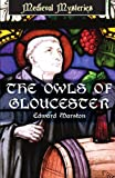Front cover for the book The Owls of Gloucester by Edward Marston