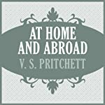 At Home and Abroad | V. S. Pritchett