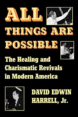 All Things Are Possible: The Healing and Charismatic