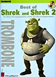 Best of Shrek and Shrek 2: 12 Solo Arrangements with CD Accompaniment Trombone (Play Along (Cherry Lane Music))