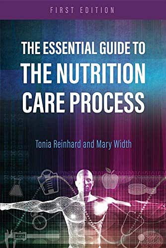 The Essential Guide to the Nutrition Care Process