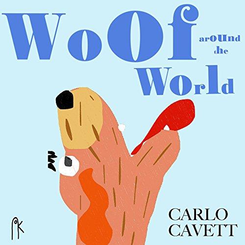 (Woof around the World (Children's Literature Book)
