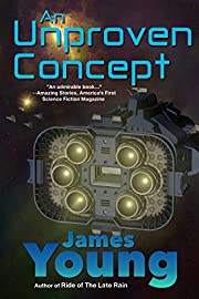 An Unproven Concept: The Unfortunate Starwreck of the Spaceliner Titanic (The Vergassy Chronicles Book 2)