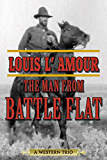 The Man from Battle Flat: A Western Trio
