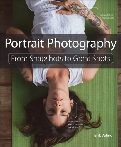 In Portrait Photography: From Snapshots to Great Shots, author and photographer Erik Valind shows you how to get the best shots of your subjects–whether you're in a studio or outdoors, at a family get-together, or at a formal event. Starting with the...