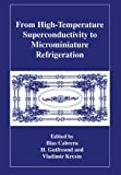 From High-Temperature Superconductivity to Microminiature Refrigeration, , 1461380405