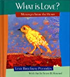 What is Love? by  Lexie Brockway Potamkin in stock, buy online here
