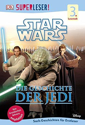 superleser-star-wars-die-geschichte-der-jedi-3-lesestufe-sach-geschichten-fr-leseprofis