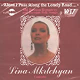 Alone I Pass Along the Lonely Road: Old Russian Romances & Russian Folk Songs