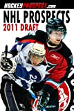 Nhl Prospects 2011 Draft, Hockeyprospect.Com, 0986538612