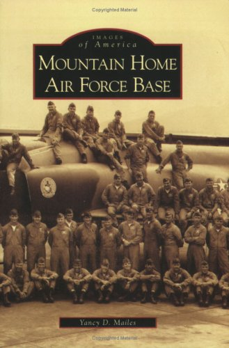 Read Online Mountain Home Air Force Base (ID) (Images of America) ePub fb2 ebook