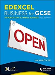 Edexcel Business for GCSE:  Introduction to Small Business, 2nd Edition: Unit 1