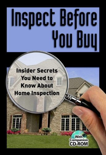 Inspect Before You Buy: Insider Secrets You Need to Know About Home Inspection by [