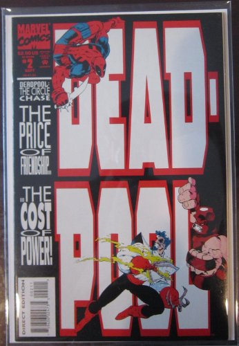 DEADPOOL #2, (The Circle Chase Round 2), September 1993 (VOLUME 1)