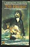 img - for The Fireship by Cyril Northcote Parkinson (1980-06-06) book / textbook / text book