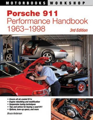 Porsche 911 Performance Handbook, 1963-1998: 3rd Edition (Motorbooks Workshop) (911 Porsche Series)